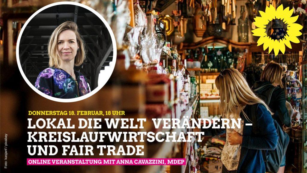 Europaabgeordnete Anna Cavazzini über Fair Trade und Kreislaufwirtschaft